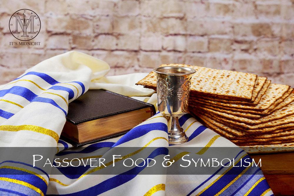 Passover Food & Symbolism.jpg