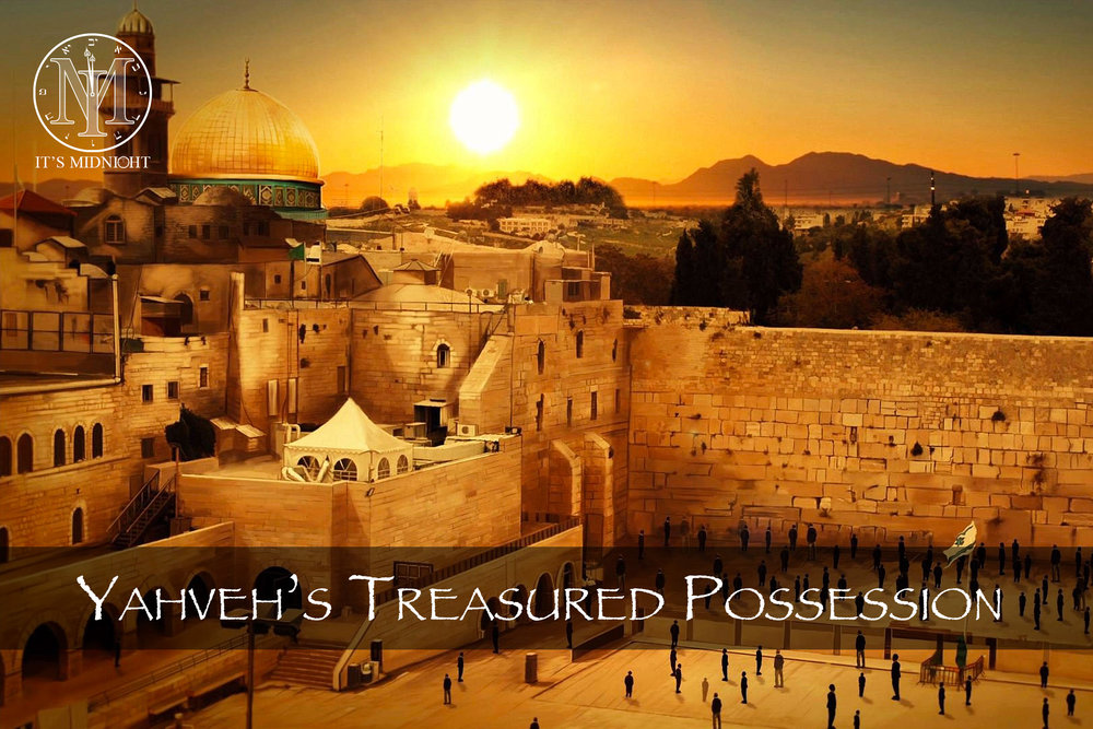 Yahveh's Treasured Posession - Israel.jpg