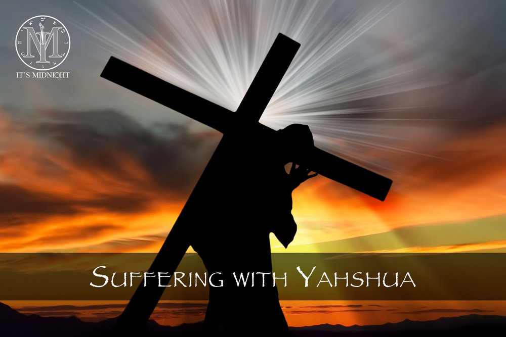 Suffering With Yahshua.jpg
