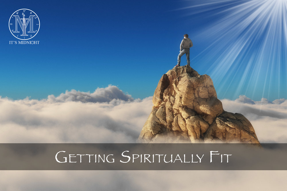 A Faith That Will Not Falter (Part 2) - Getting Spiritually Fit.jpg