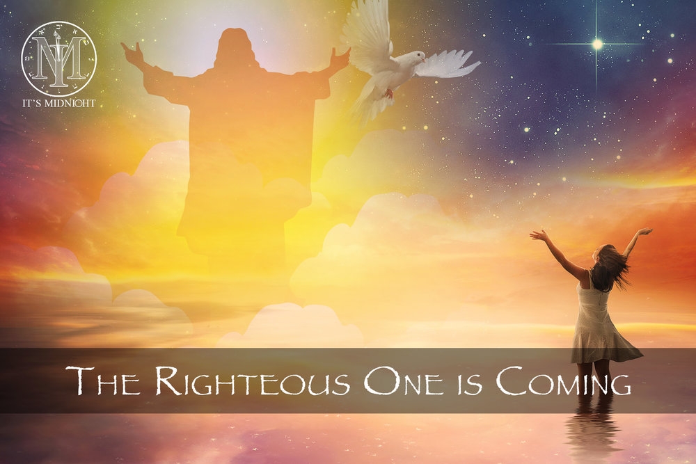 A Faith that Will Not Falter (Part 3) - The Righteous One Is Coming.jpg