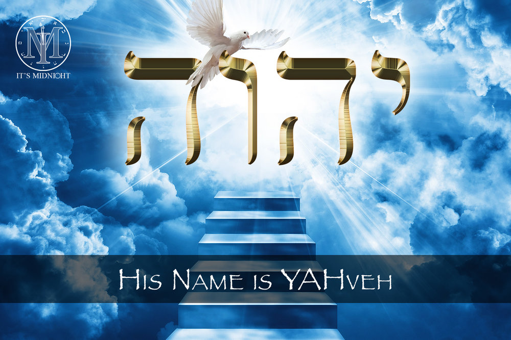 His Name is YAHveh - It's Midnight Ministries.jpg.jpg