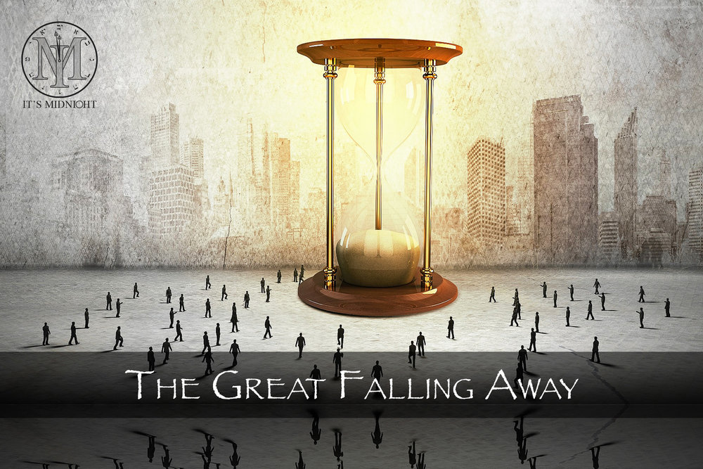The Great Falling Away - Beware of Apostasy.jpg