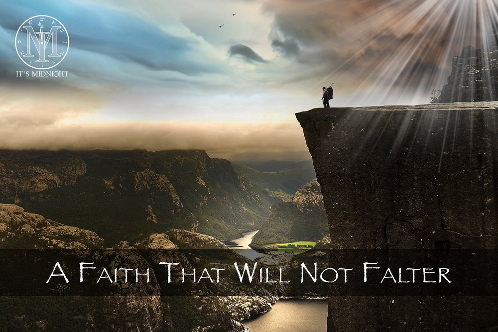 A Faith That Will Not Falter.jpg