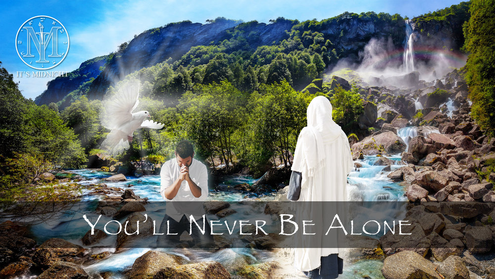 You'll Never Be Alone Thumbnail (16x9) for YouTube.jpg