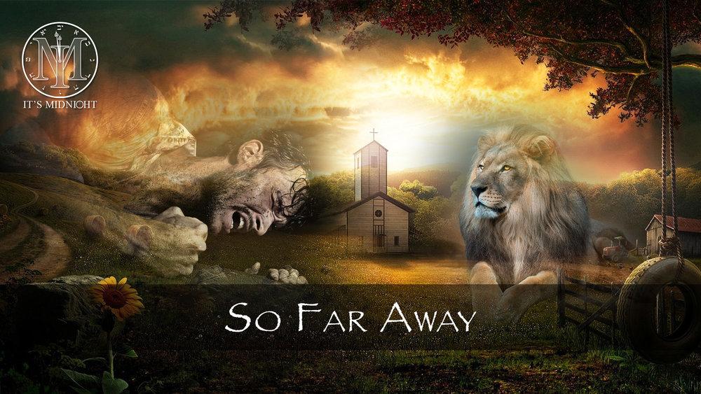 So Far Away Thumbnail (16x9) for YouTube.jpg