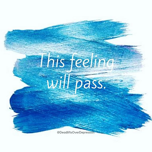 """And this too shall pass..."". Give yourself grace. ___ #breatheinbreatheout #deadliftsoverdepression #overcomedepression #depressionbattle #carryon #warrior #feelings #acceptance #giveyourselfgrace"