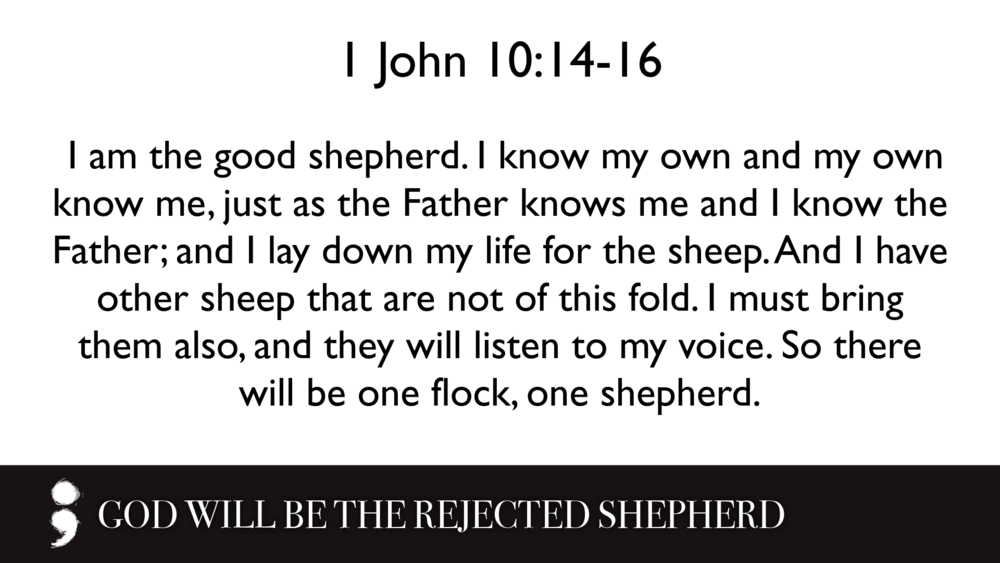 God Will Be the Rejected Shepherd.005.png
