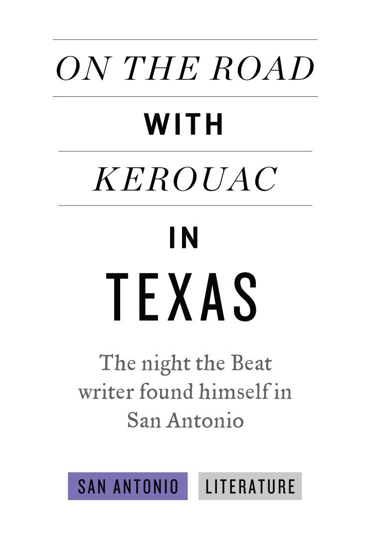 San_Antonio-Kerouac_in_Texas-Ad.jpg