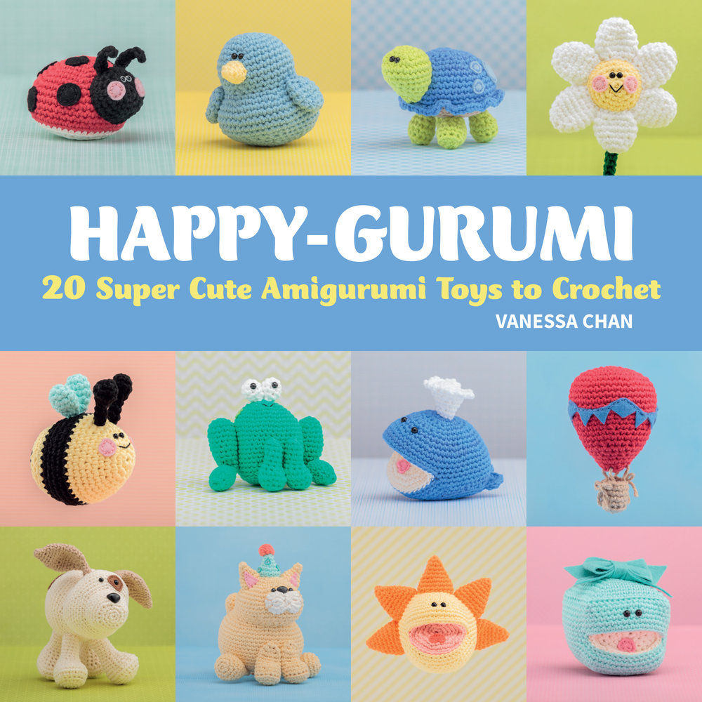 Images from  Happy-Gurumi  by Vanessa Chan, Martingale, 2015; used by permission. Photos by Brent Kane. All rights reserved.