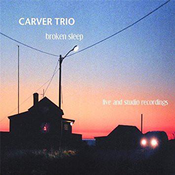 carver_trio_broken_sleep.jpeg.jpg