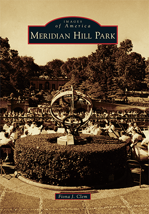 Images of America:Meridian Hill Park -