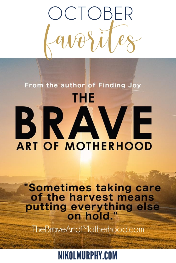October favorites, dare to lead by brene brown, the brave art of motherhood by rachel marie martin, instant pot duo, usb re-chargable desk fan, oster convection oven, juice plus berry gummies for kids