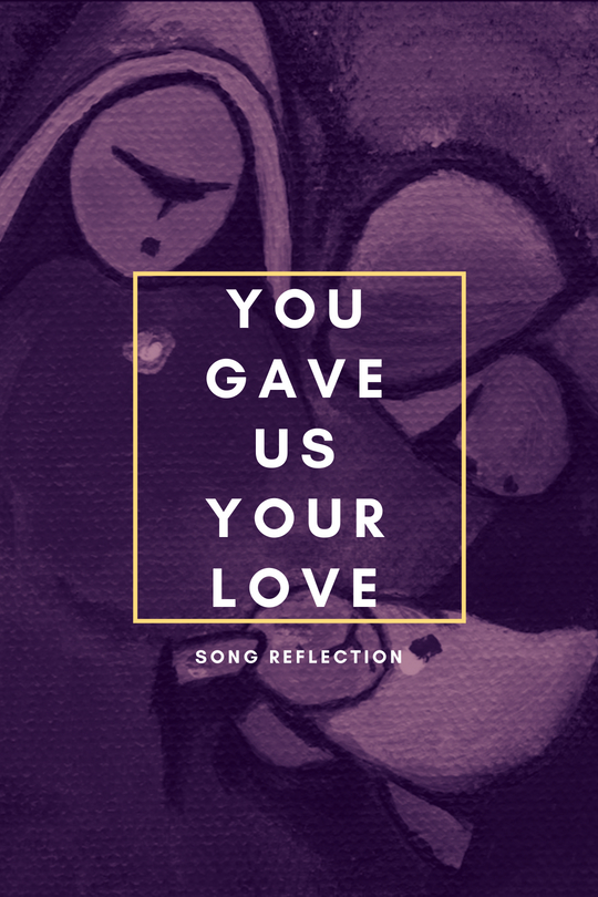YOU GAVE US YOUR LOVE.jpg