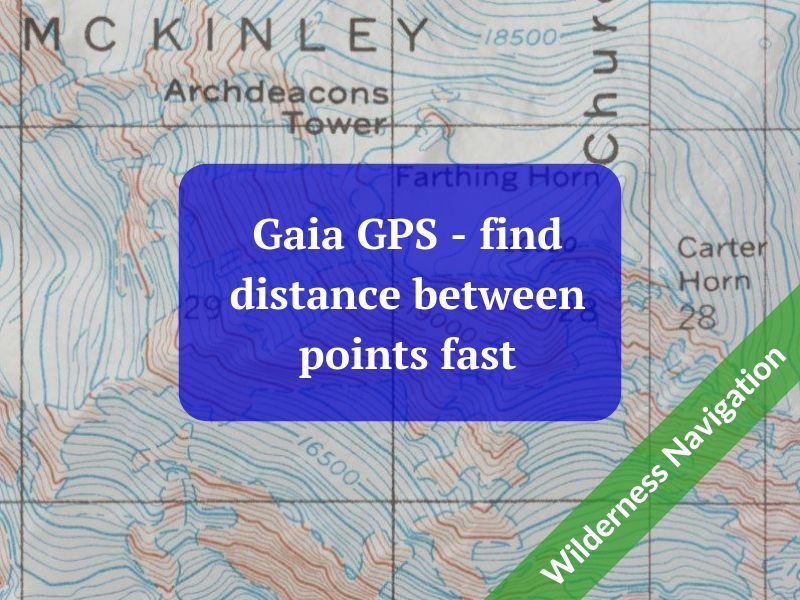 Gaia GPS tip- long touch to measure distance between map ... Distance Between Points On Map on climate on map, pythagorean theorem on map, area on map, time on map, circles on map, slope on map,