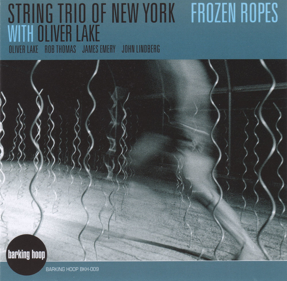 Frozen Ropes (w/Oliver Lake)  , Barking Hoop