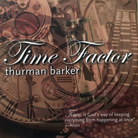 w/ Thurman Barker     Voyage  , UpTee   Time Factor  , UpTee   The Way I Hear It  , UpTee