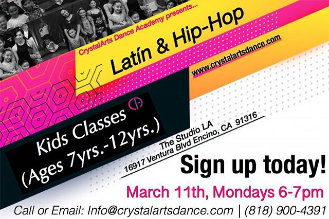 🔻🔻🔻 LATIN & HIP-HOP KIDS CLASSES (7yrs.-12yrs) | MARCH 11th at 6PM-7PM With @crystallinaa ,  Come groove with us! - 📞 Call now to sign-up! www.crystalartsdance.com (818)900-4391