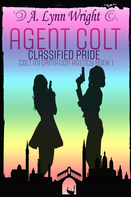 Agent Colt - A. Lynn Wright