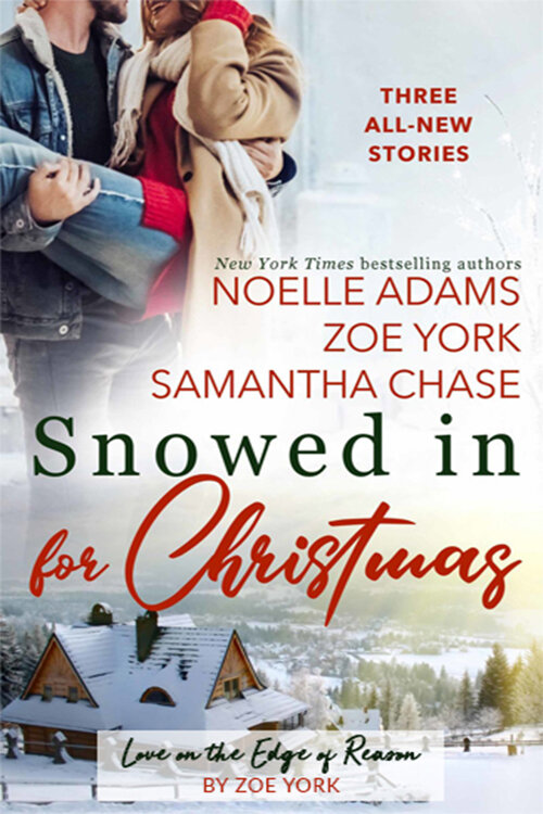SNOWED IN FOR CHRISTMAS by Zoe York