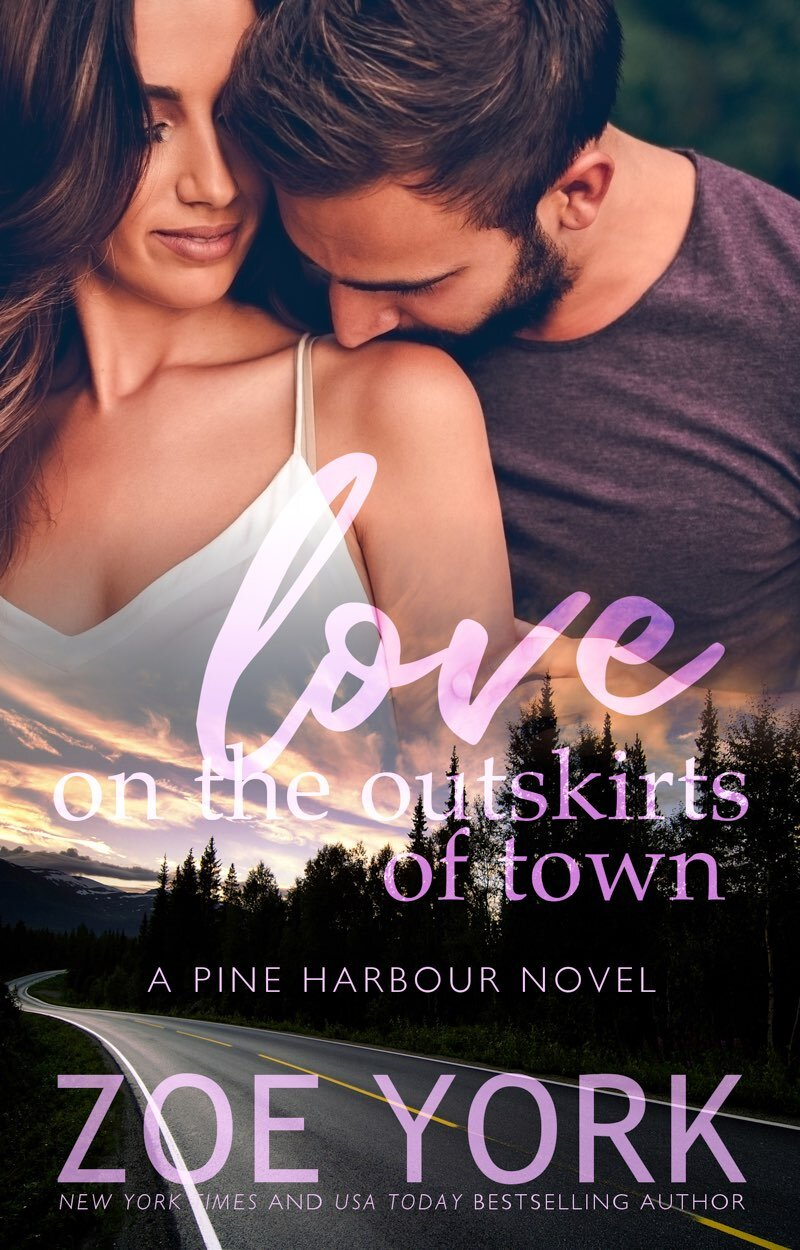 LOVE ON THE OUTSKIRTS OF TOWN by Zoe York