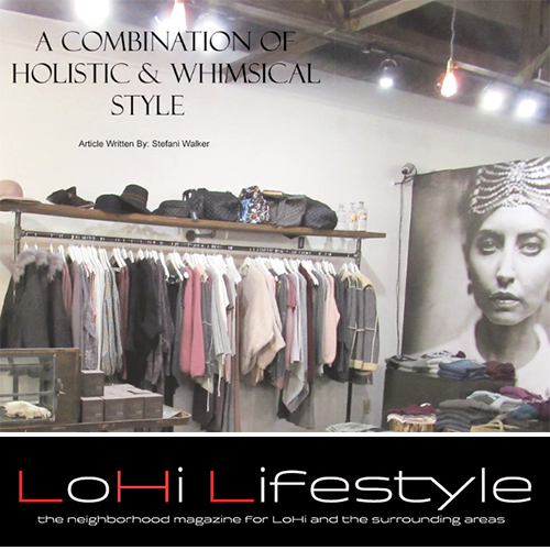 A FASHION ICON BRINGS HOLISTIC STYLE AND COMFORT TO LOHI