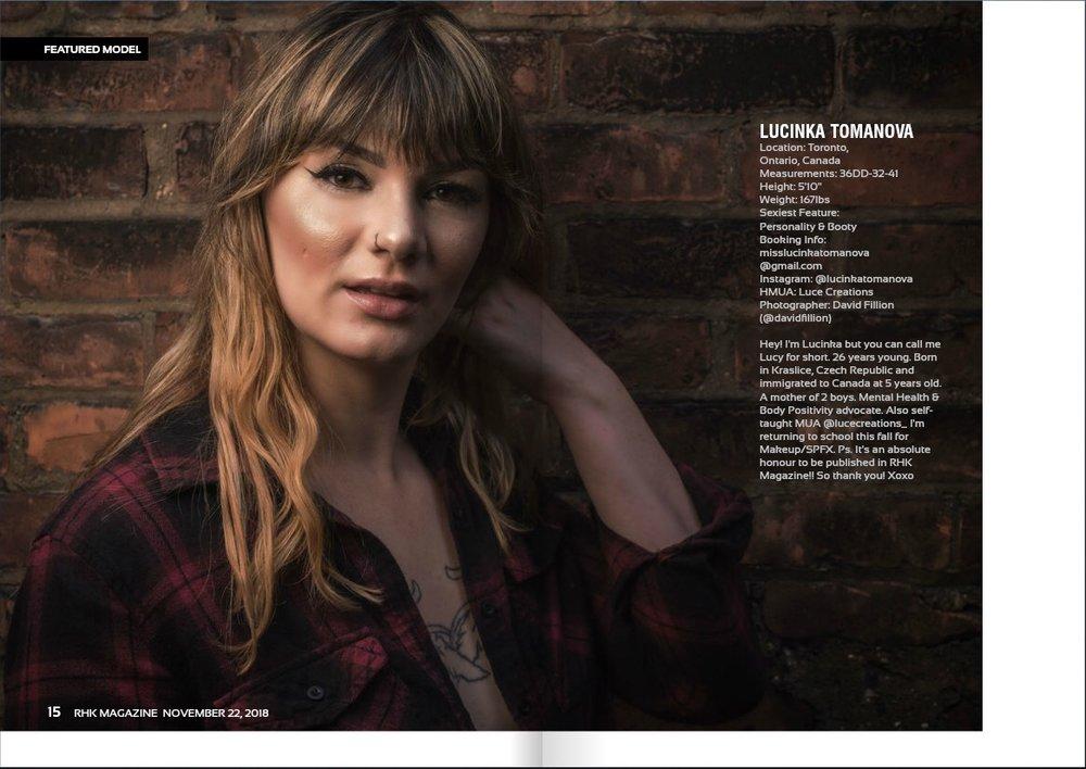 RHK MAGAZINE - ISSUE #164 NOV 22ND, 2018Featured Model - Lucinka TomanovaPhotographer - David Fillion Productionshttps://view.joomag.com/rhk-magazine-issue164-nov222018/0163188001542848090