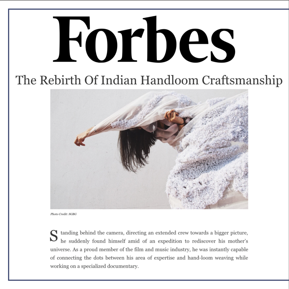 Forbes Middle East FEATURE // The Rebirth of Indian Handloom Craftsmanship