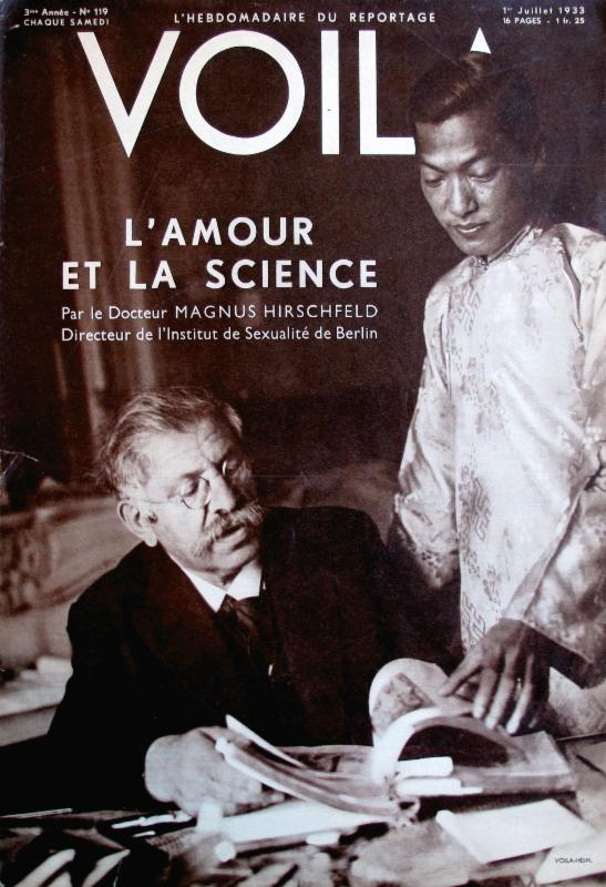 Dr. Magnus Hirschfeld and his partner Li Shiu Tong shortly after arriving in exile in France (1933); cover of the weekly magazine  Voilà  (July 1, 1933). Collection of Gerard Koskovich.