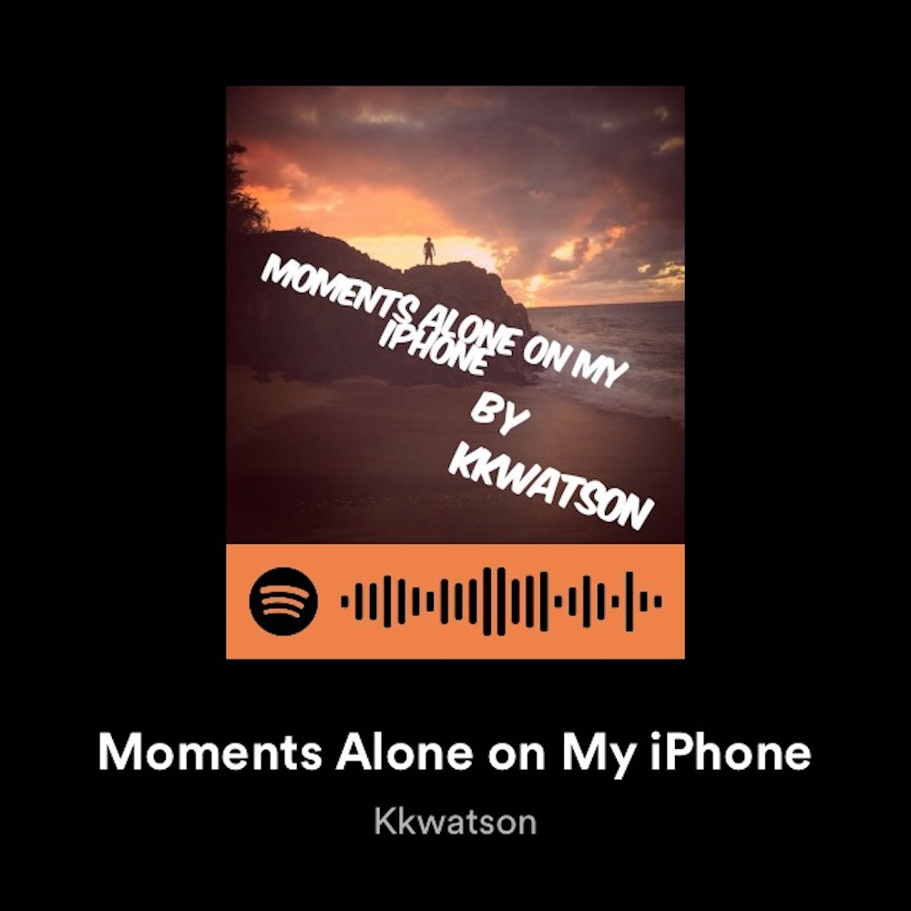 01. Moments Alone On My iPhone.JPG