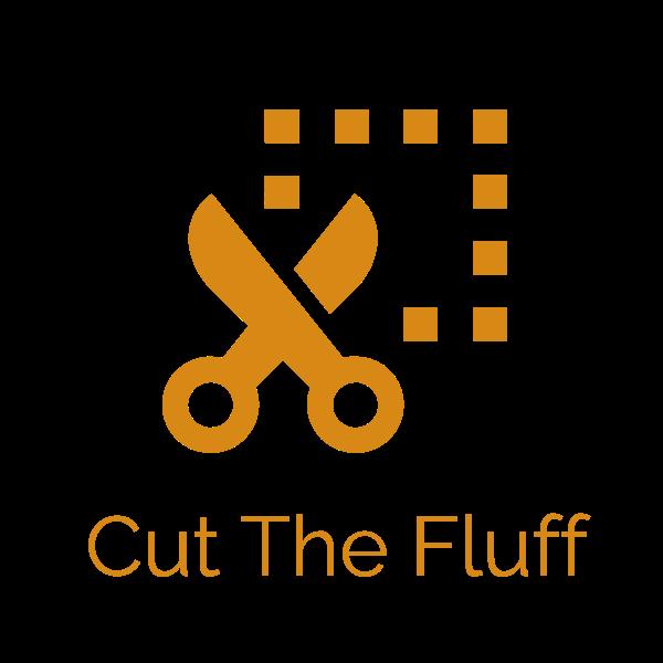 Cut The Fluff.png
