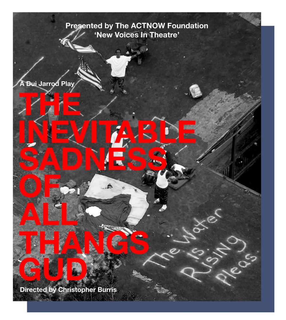 The Inevitable Sadness Of All Thangs Gud by Dui Jarrod