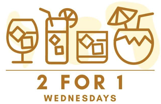 - WEDNESDAYS2 FOR 1* cocktails &margherita pizzas