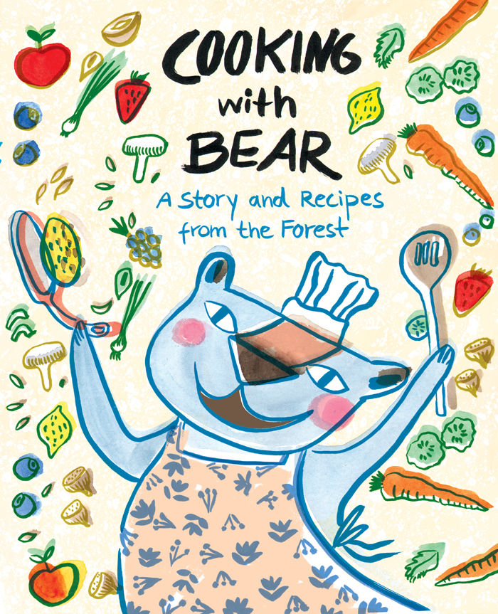 Cooking with Bear / 2019 / Groundwood Books / Written by Deborah Hodge & illustrated by Lisa Cinar / Starred Kirkus review - Yay!