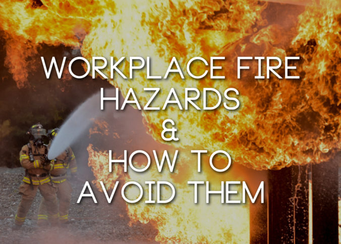 workplace-fire-hazards-676x483.jpg