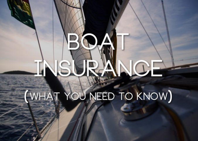0004-boat-insurance-what-you-need-to-know-1-676x483.jpg