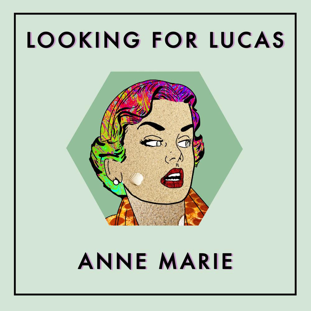 LookingForLucas_Anne Marie.jpg