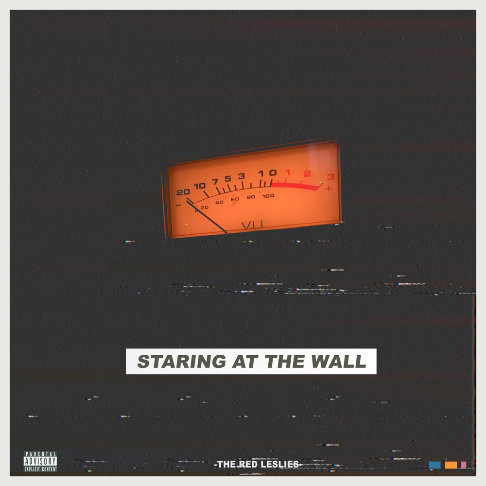 Staring At The Wall by The Red Leslies will be available on Spotify, Apple Music, and all other streaming platforms Dec 7th 2018. Keep in touch and follow us on social media.