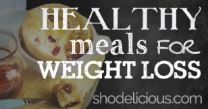 healthy-meals-for-weight-loss