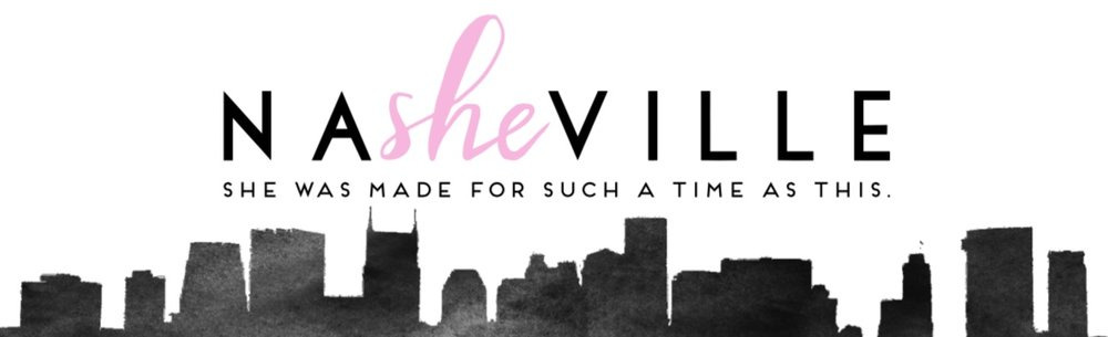 She was made for such a time as this. NaSHEville brand. NaSHEville blog.