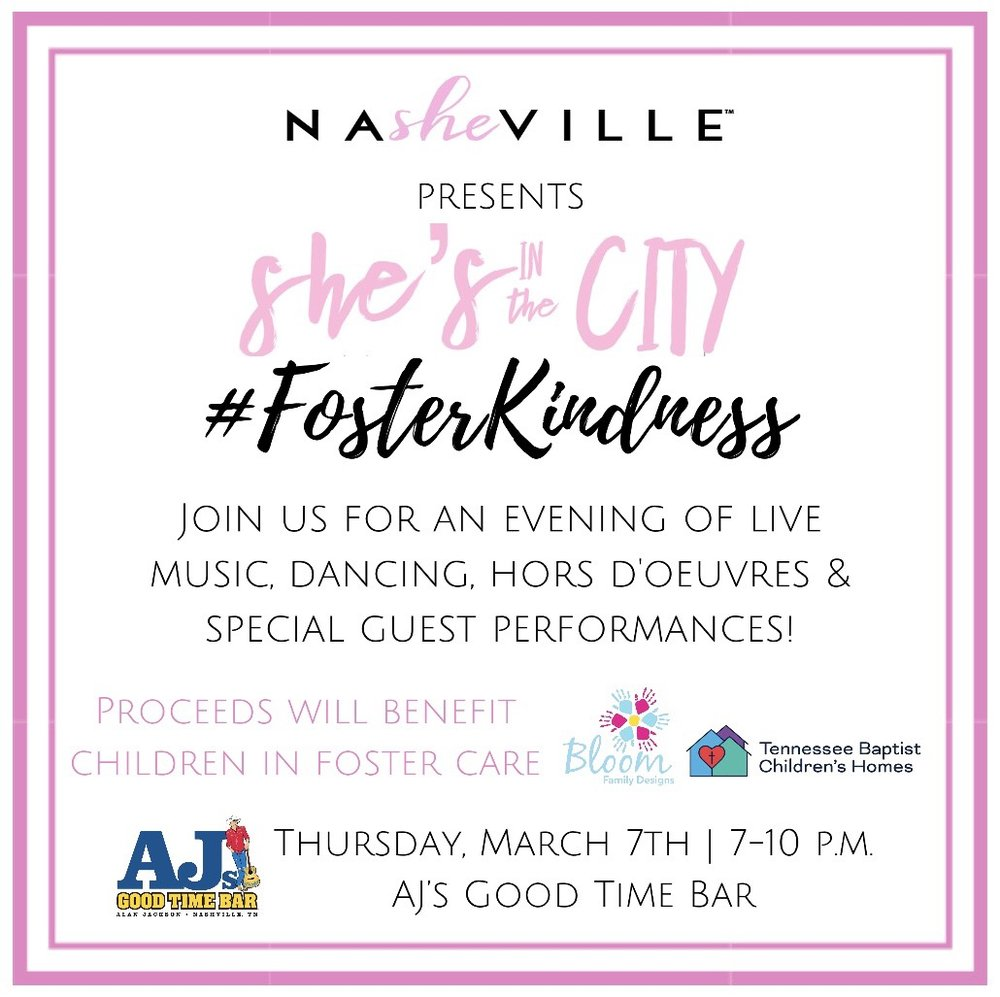 #FosterKindness. Foster care. Tennessee Baptist Children's Home. Bloom Family Designs. AJ's Goodtime Bar. NaSHEville. She's in the City.