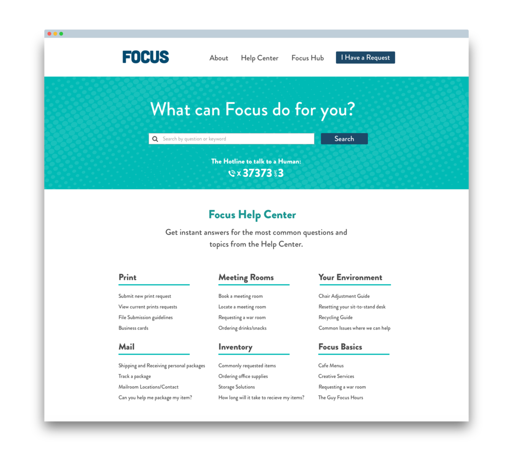 Focus Support Site - The Guy Focus is a support website that helps employees find answers to commonly asked questions and reach out for assistance for issues in the workplace.