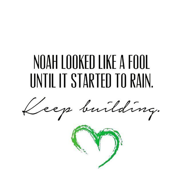 Keep building, don't stop!  #noah #building #keepbuilding #rain #rainbow #loveart #somanyreasons #beareason #bethechange #spreadlove #bejoyful #haveintegrity #keepdreaming