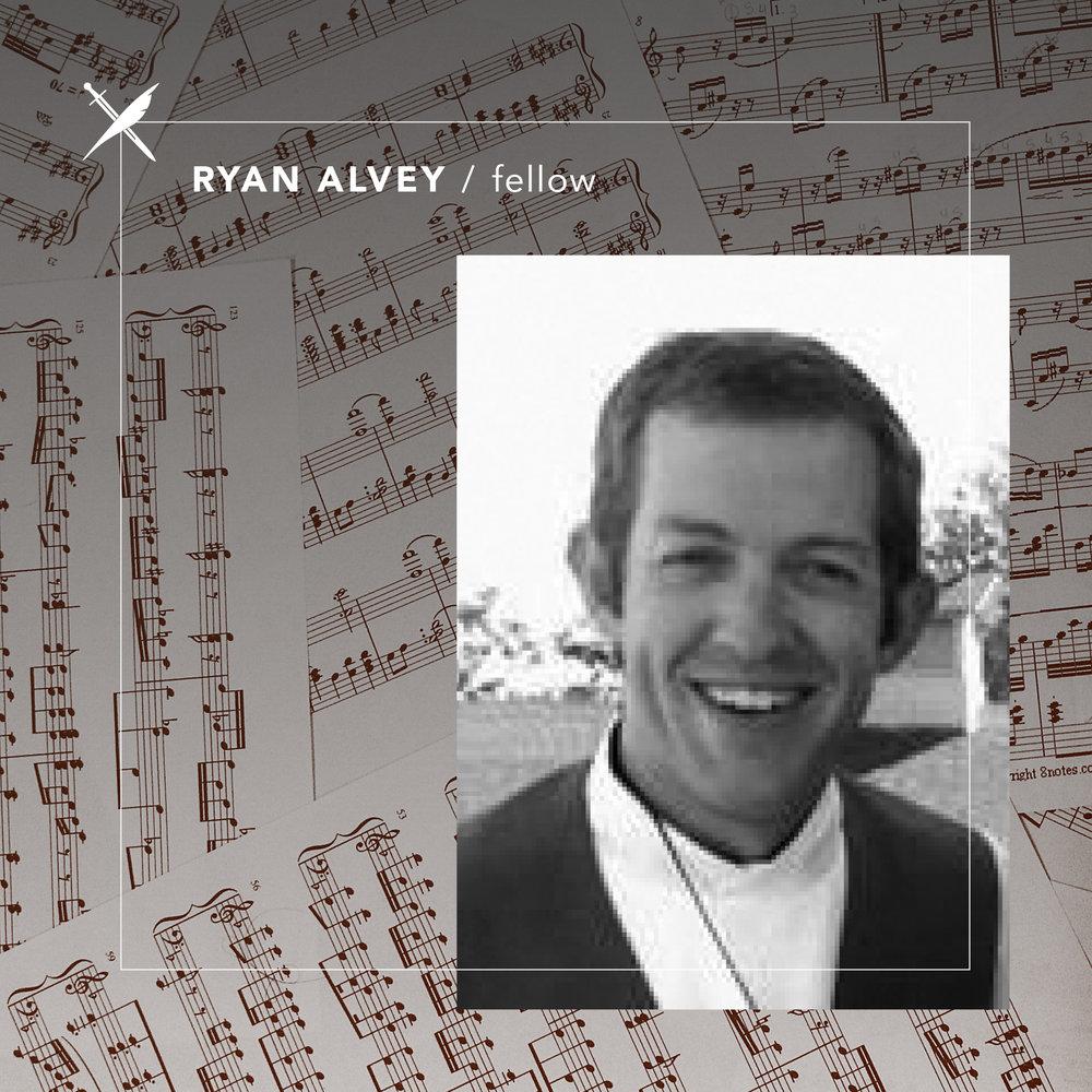 Ryan Alvey - Fellow
