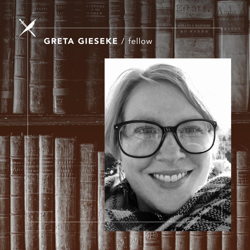 Greta Gieseke  — Fellow