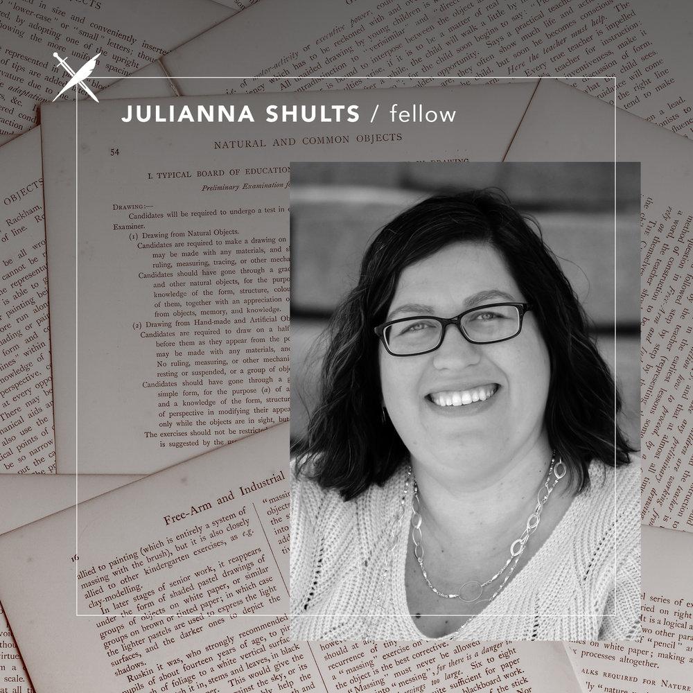 Julianna Shults — Fellow