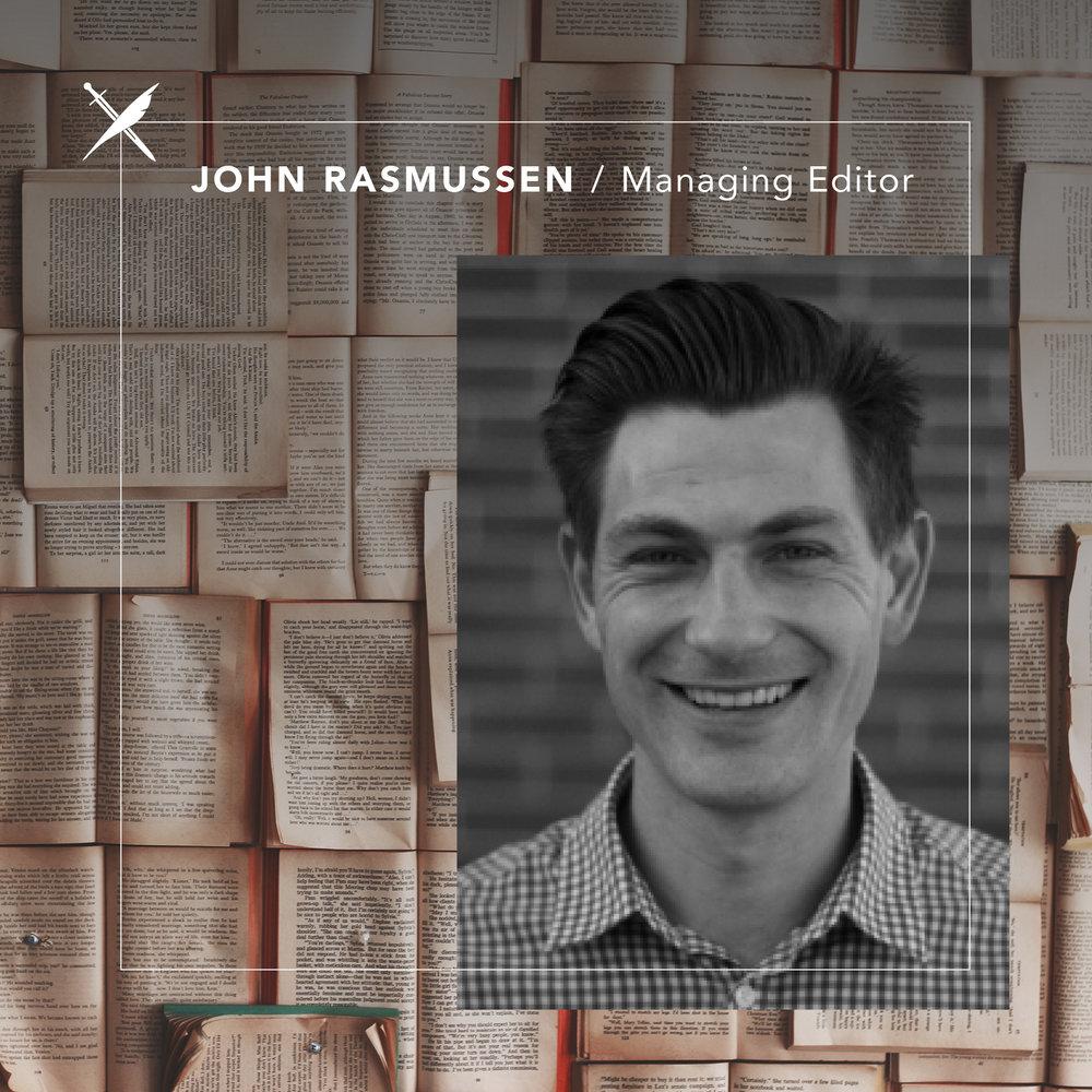 John Rasmussen — Co-Founder/Managing Editor