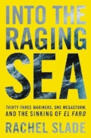 Buy I nto the Raging Sea  by Rachel Slade