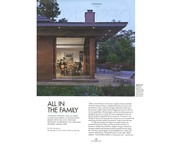 "MODERN LUXURY FEATURES DUBIN AND DUBIN IT OVER - Dubin and Dubin It Over gets featured in Modern Luxury NS. Tate Gunnerson writes a descriptive piece on the history of the house and the ""Modern Twist"" that TSAadded to ""Masterfully update, this midcentury home in Highland Park"". posted on July 14, 2014 at 7:43am"