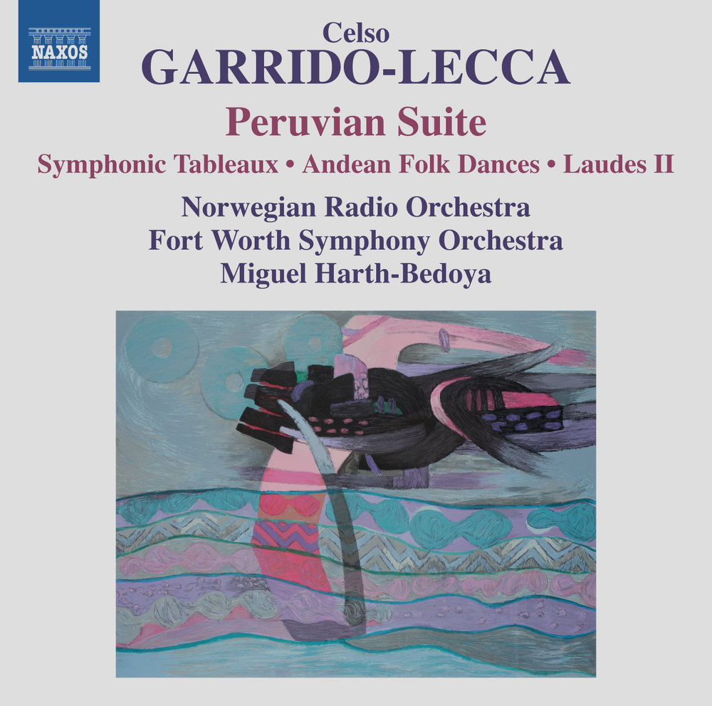"Celso Garrido-Lecca: Orchestral Works - Norwegian Radio OrchestraFort Worth Symphony OrchestraMiguel Harth-Bedoya, conductorGARRIDO-LECCA: Danzas Populares AndinasGARRIDO-LECCA: Retablos SinfónicosGARRIDO-LECCA: Suite PeruanaGARRIDO-LECCA: LaudesReleased December 2, 2016 by Naxos""Peruvian conductor Miguel Harth-Bedoya pays loving tribute to the music of one of Latin America's major composers, Celso Garrido-Lecca, a major force in the musical development of both Peru and Chile…You probably couldn't ask for a more persuasive interpreter than Miguel Harth-Bedoya, who leads both the Norwegian Radio Orchestra and the Fort Worth Symphony in wholly winning performances of all four pieces…"" (10/10)—David Hurwitz, —ClassicsTodayPurchase at iTunes and Amazon.com"